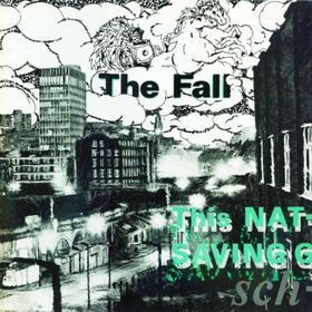 The Fall - This Nation\'s Saving Grace